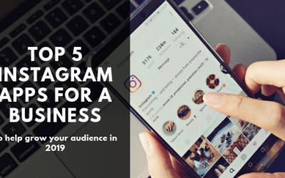 Top 5 Instagram Apps for a business: To help grow your audience in 2019 | Rapid Agency Belfast