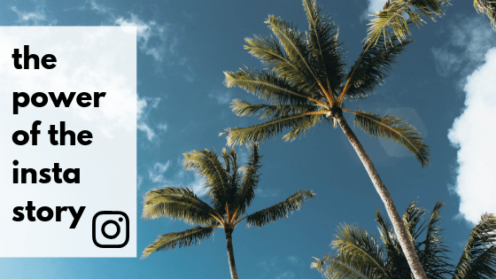 The Power of the Instagram Story | Rapid Agency
