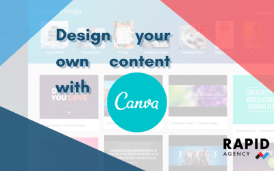 Design your own content with Canva | Rapid Agency