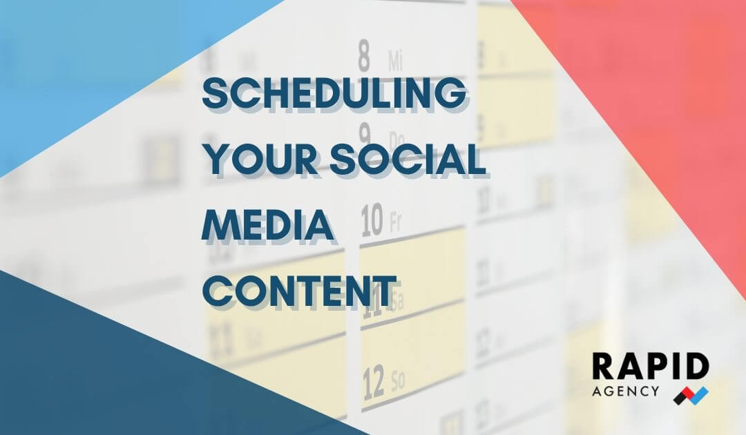 Scheduling Your Social Media Content | Rapid Agency Belfast