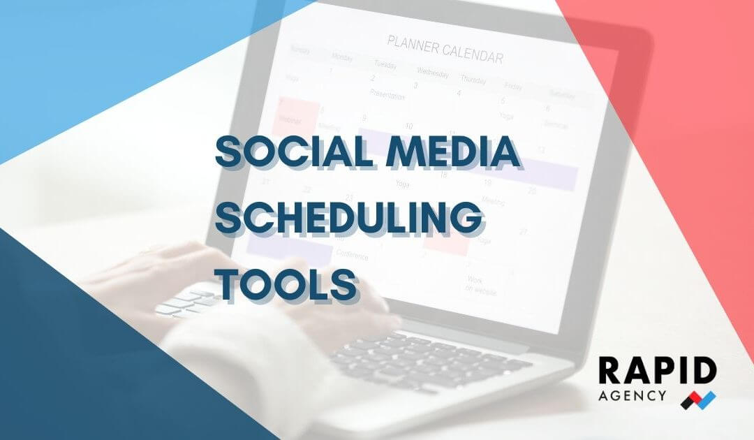 Social Media Scheduling Tools | Rapid Agency Belfast