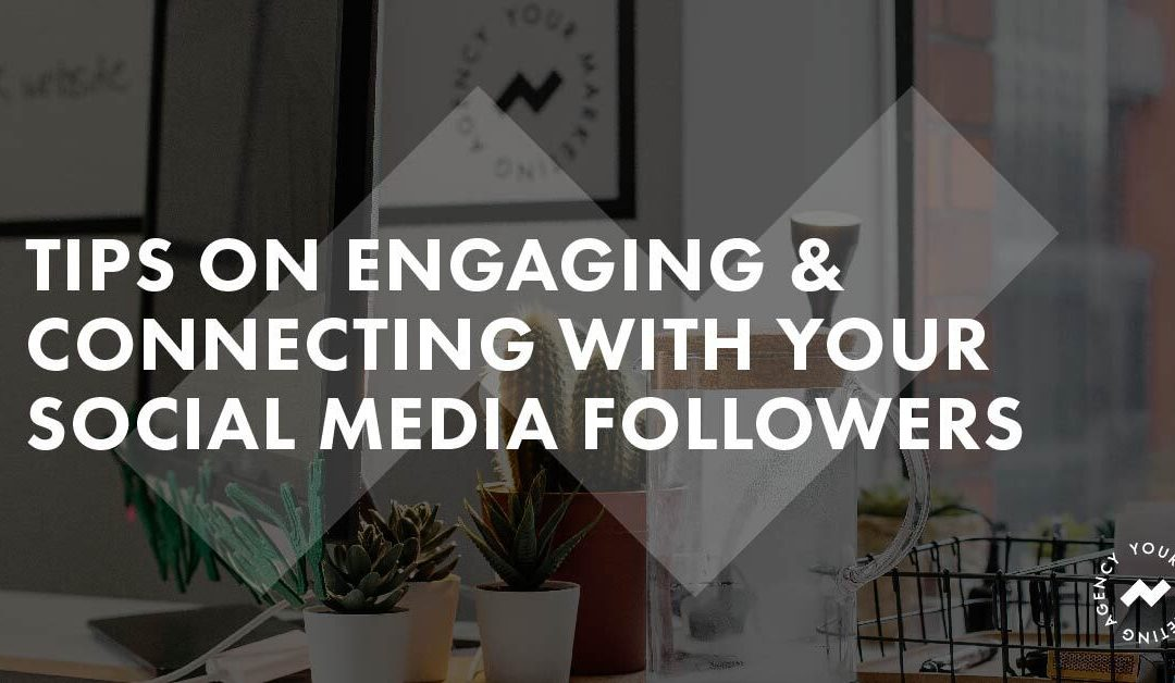 Rapid Agency's Tips on Engaging and Connecting With Your Social Media Followers