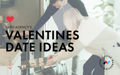 Rapid Agency's Valentine's Day Date Guide